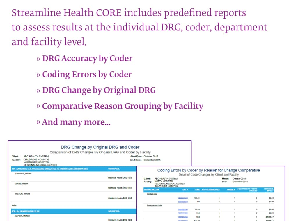 Streamline Health CORE offer robust reporting for audit management and revenue integrity