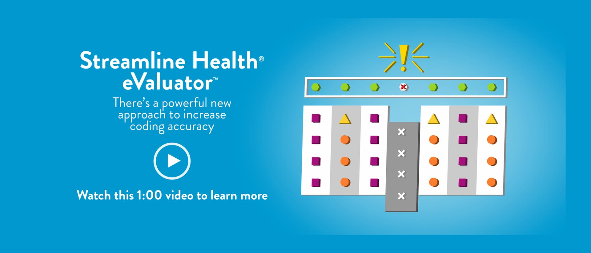 Increase Coding Accuracy with Streamline Health eValuator