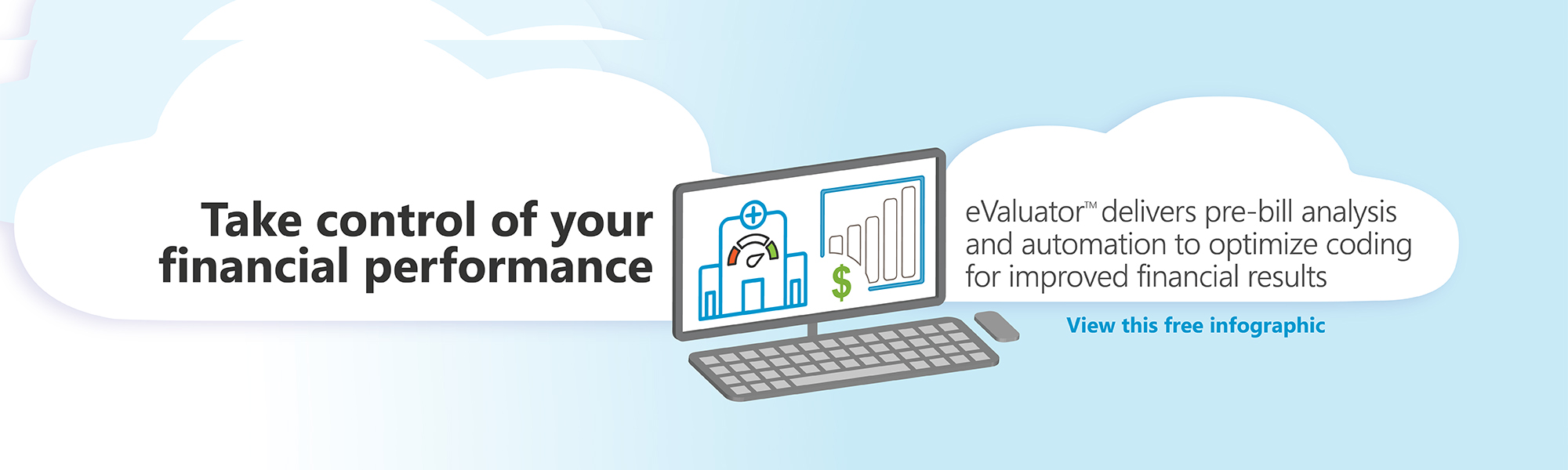 Take Control of Your Financial Performance with eValuator™