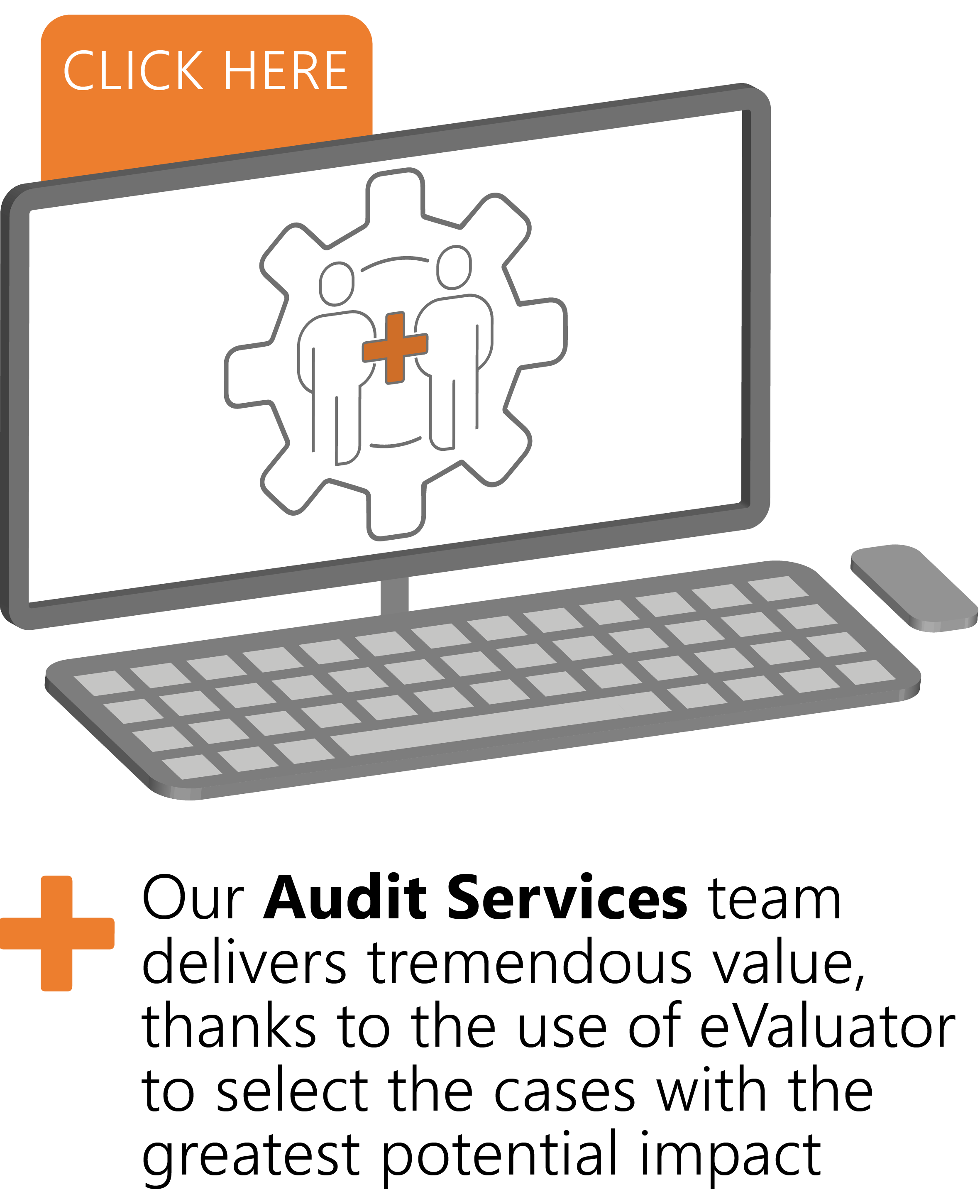 Healthcare coding audit services made possible with eValuator for revenue integrity